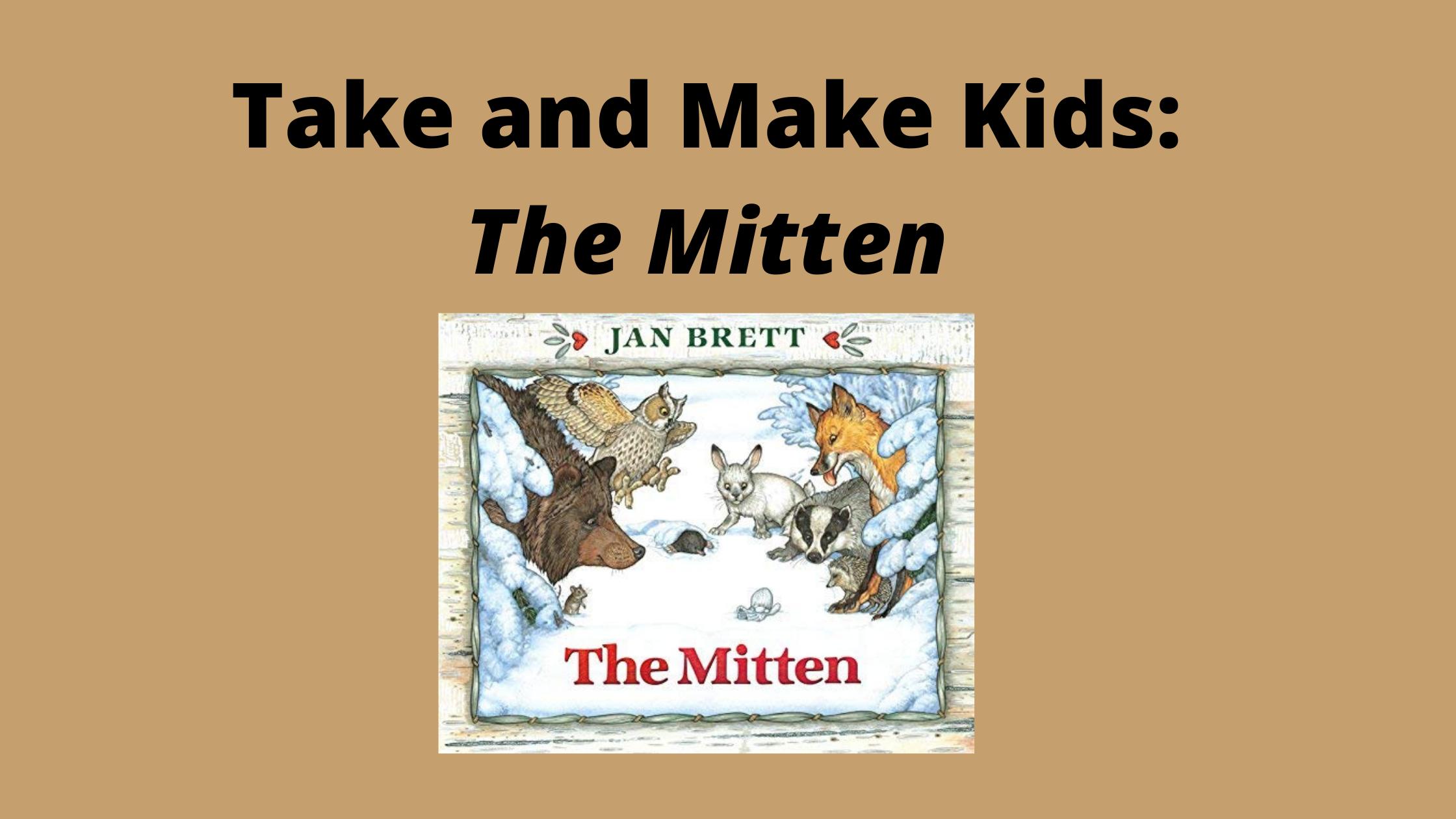 Take and Make Kids: The Mitten