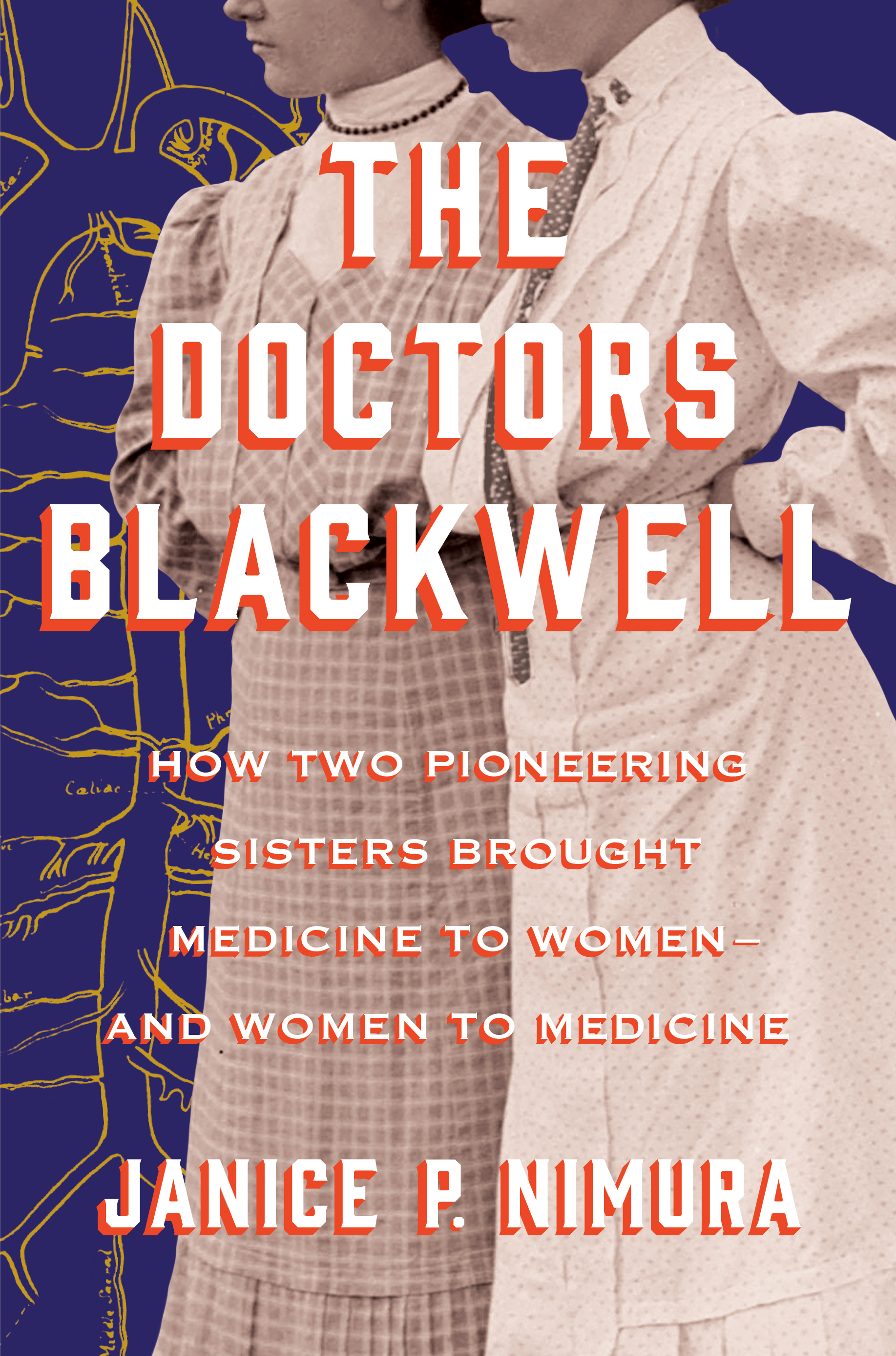 The Doctors Blackwell: A conversation with author Janice P. Nimura