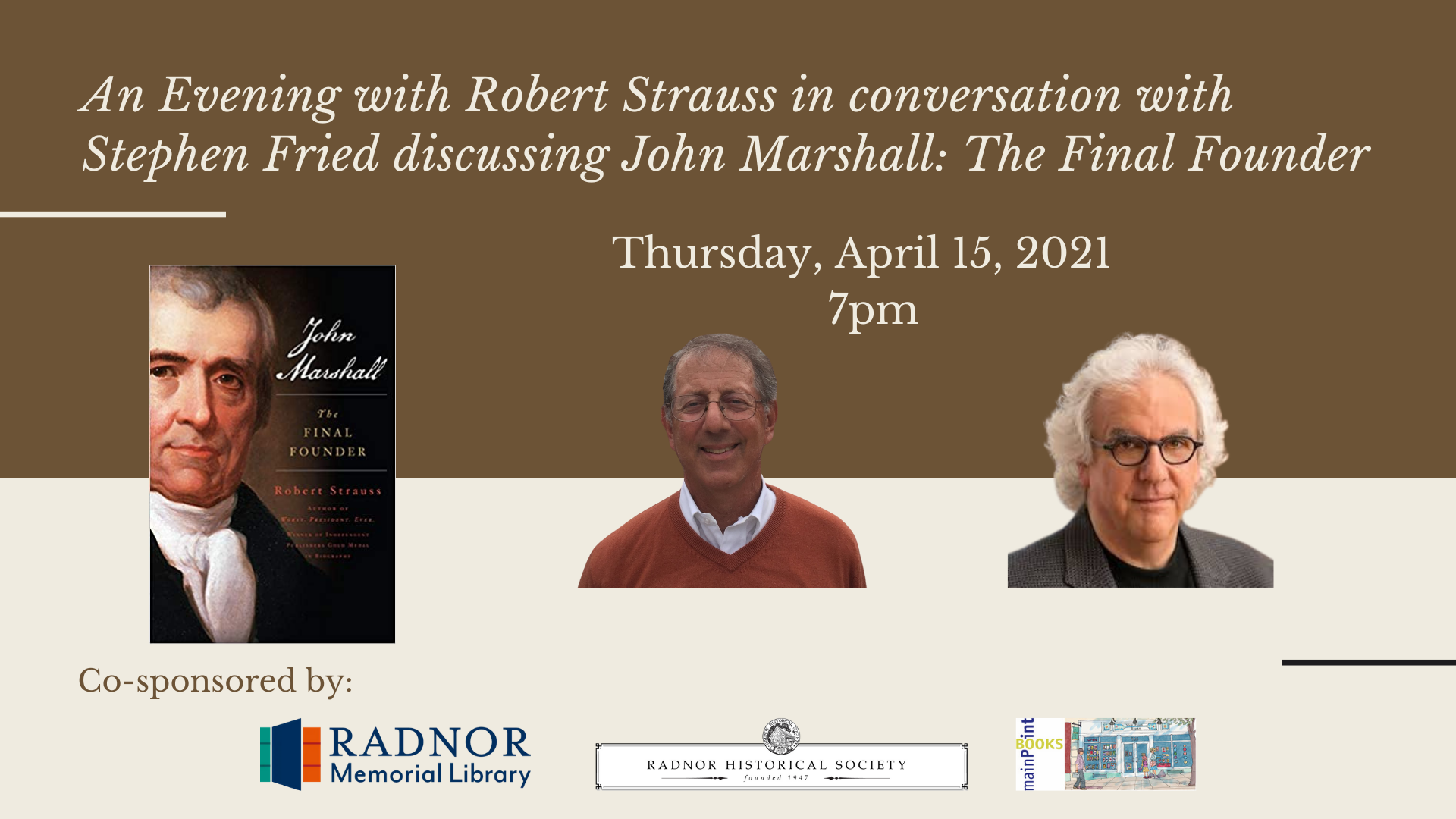 An Evening with Robert Strauss in conversation with Stephen Fried discussing John Marshall: The Final Founder