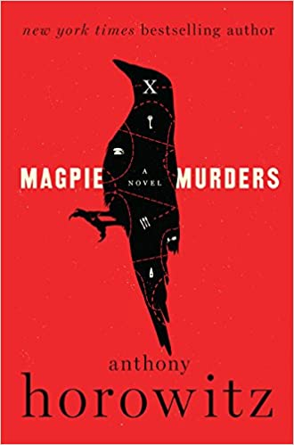 British Mysteries Book Club - The Magpie Murders by Anthony Horowitz