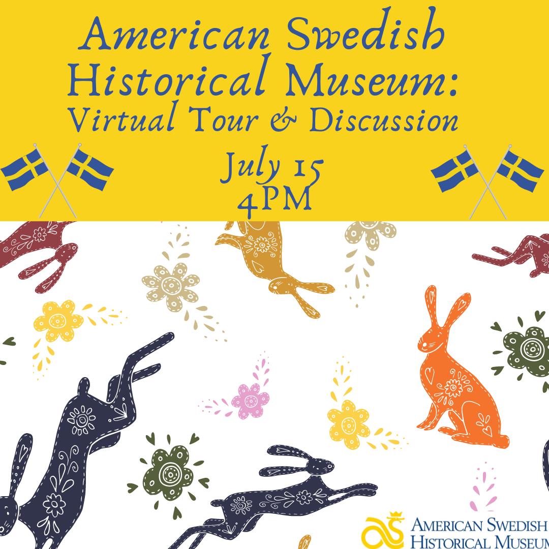 Virtual Tour of American Swedish Historical Museum