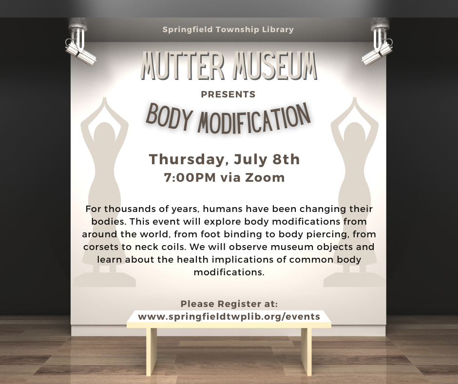Body Modification presented by Mutter Museum