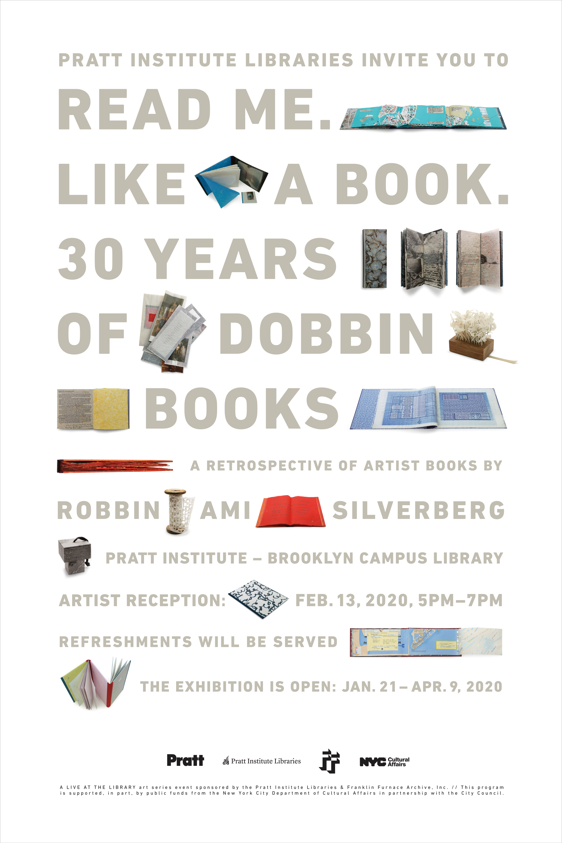 Read Me. Like A Book. 30 Year of Dobbin Books: A Retrospective of Artist Books by Robbin Ami Silverberg