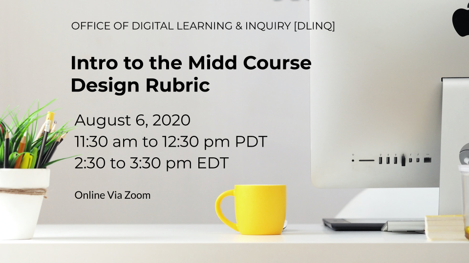 Intro to the Midd Course Design Rubric (8/6)