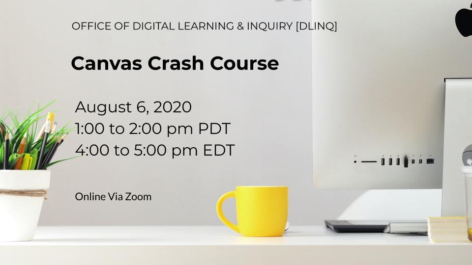 Canvas Crash Course (8/6)