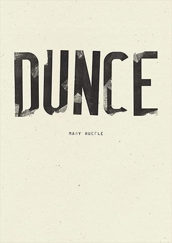 Poetry Café - Dunce, by Mary Ruefle