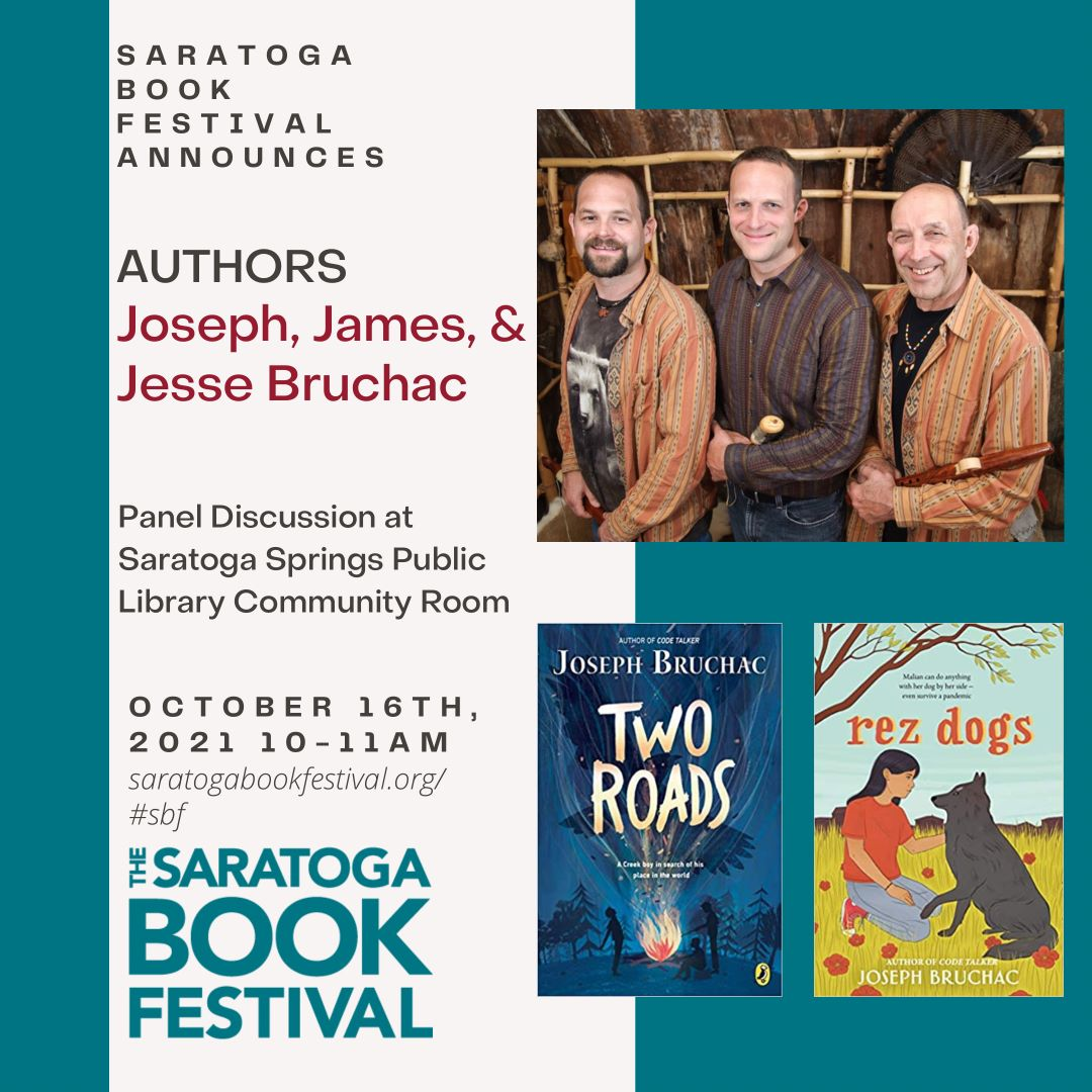 Saratoga Book Festival: Authenticity and Native American Identity: A Panel Discussion with Joseph, James, and Jesse Bruchac