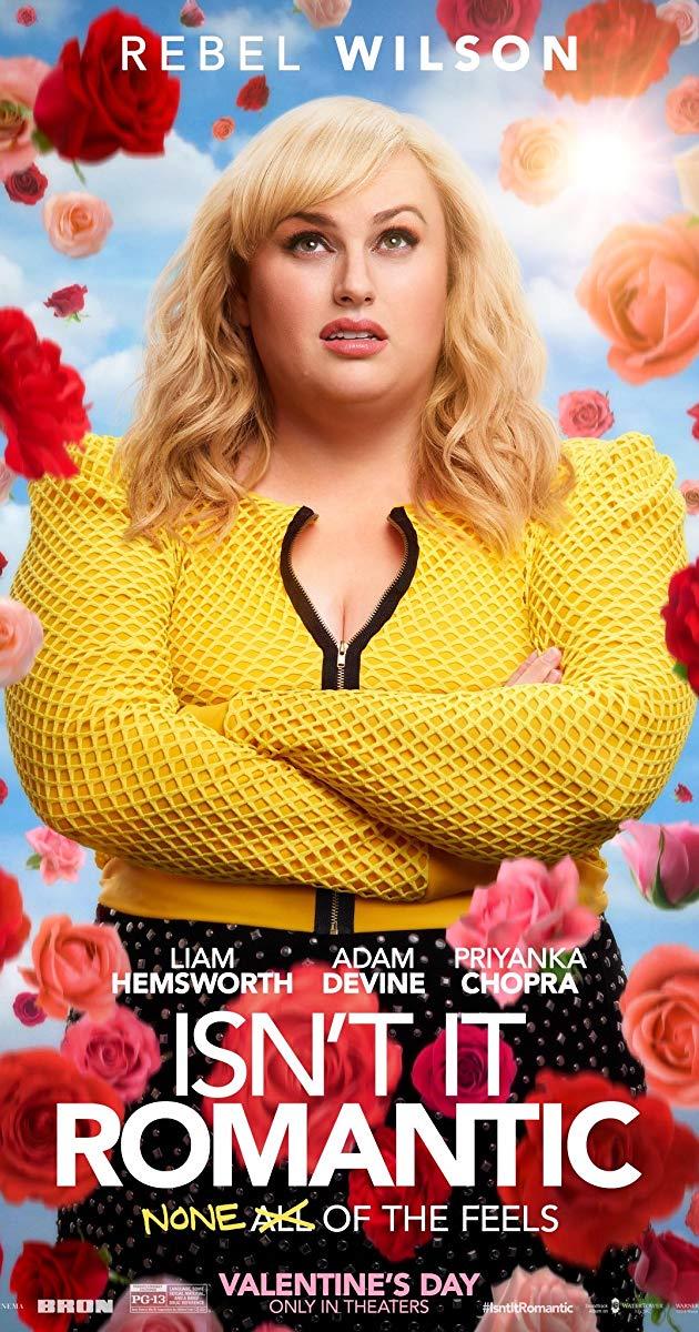 Movie Monday - Isn't it Romantic