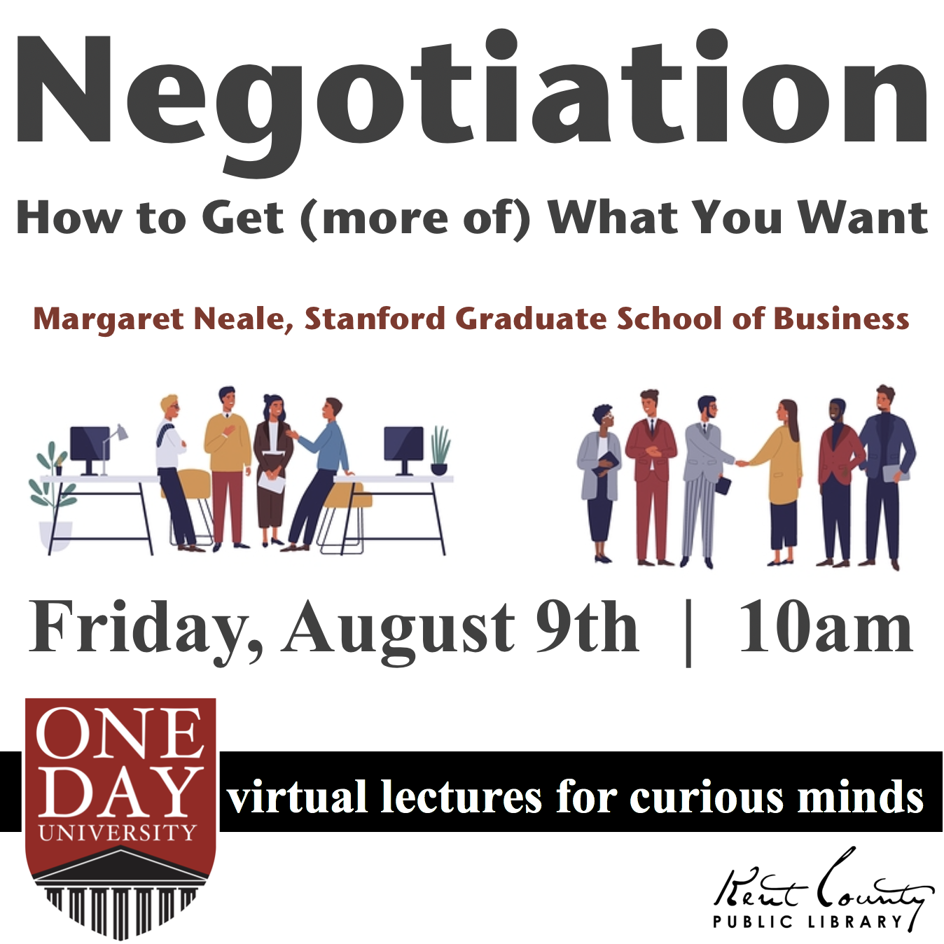 One Day University: Negotiation: How to Get (more of) What You Want