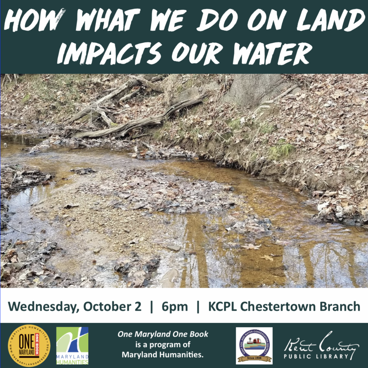 How What We Do On Land Impacts Our Water: A One Maryland One Book Program