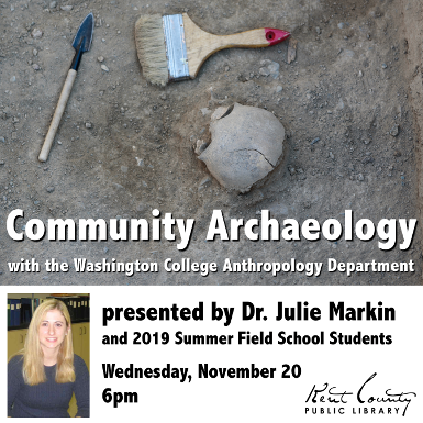 Community Archaeology with the Washington College Anthropology Department