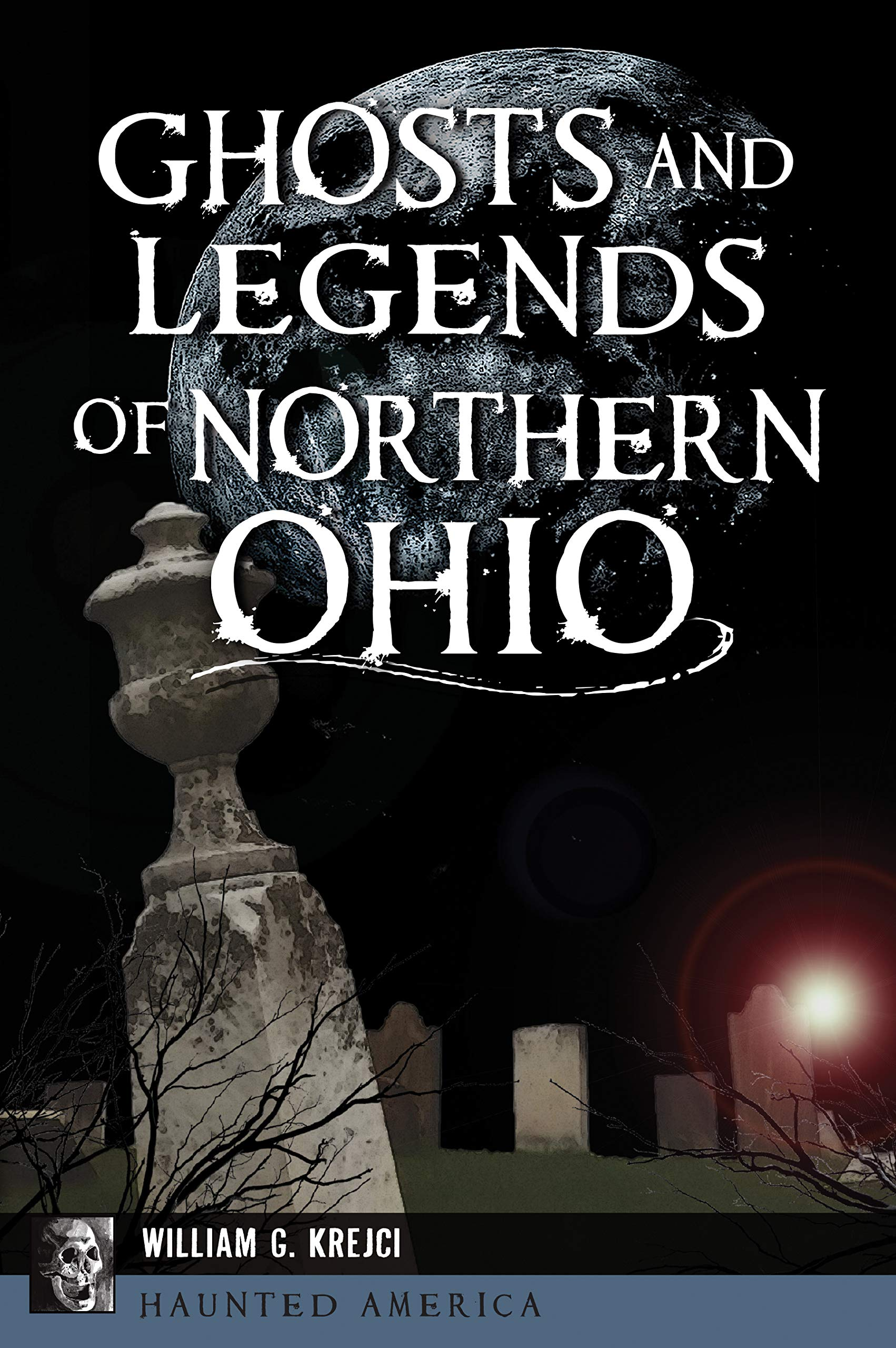 Ghosts and Legends of Northern Ohio: Author Bill Krejci