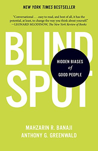 Book Discussion - 'Blindspot: The Hidden Biases of Good People'