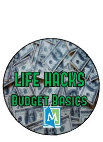 Life Hacks: Budget Basics