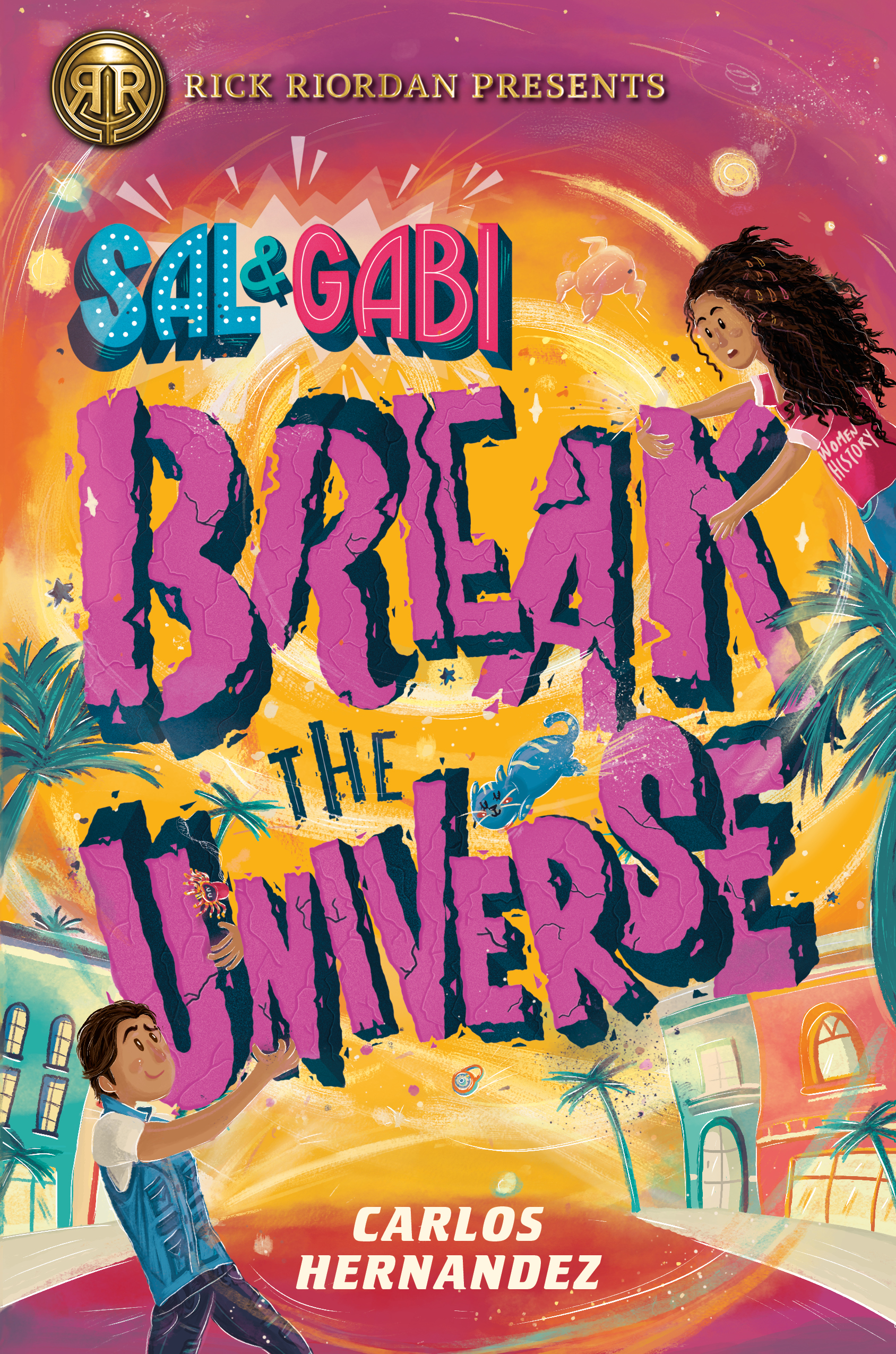 Sal & Gabi Break the Universe!