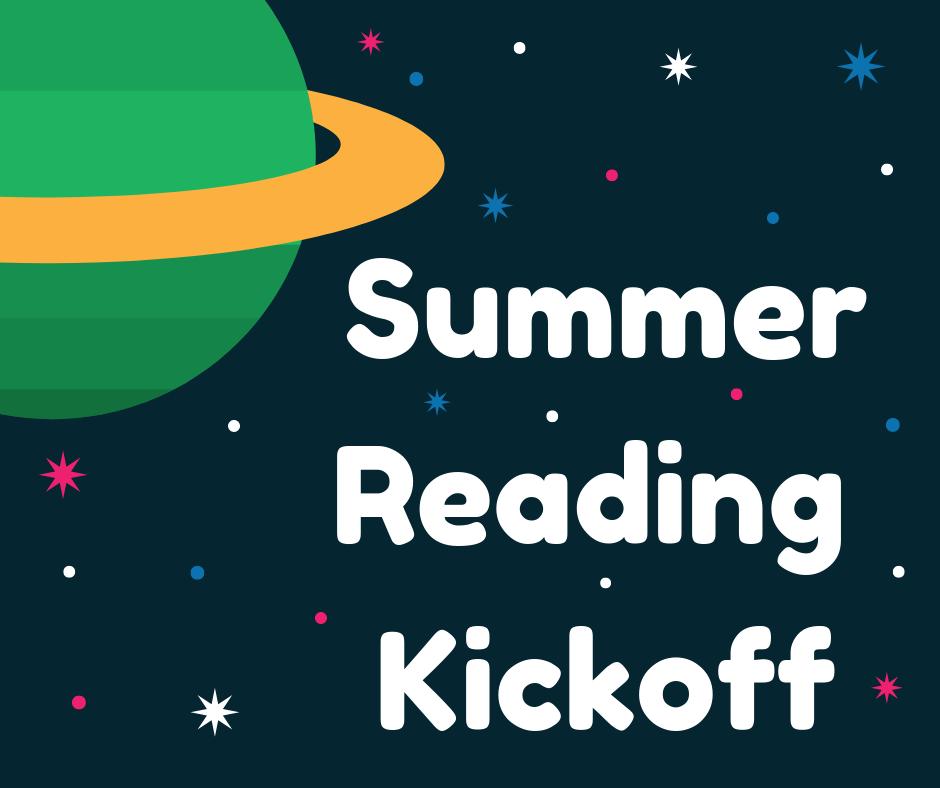 Summer Reading Kick-Off!