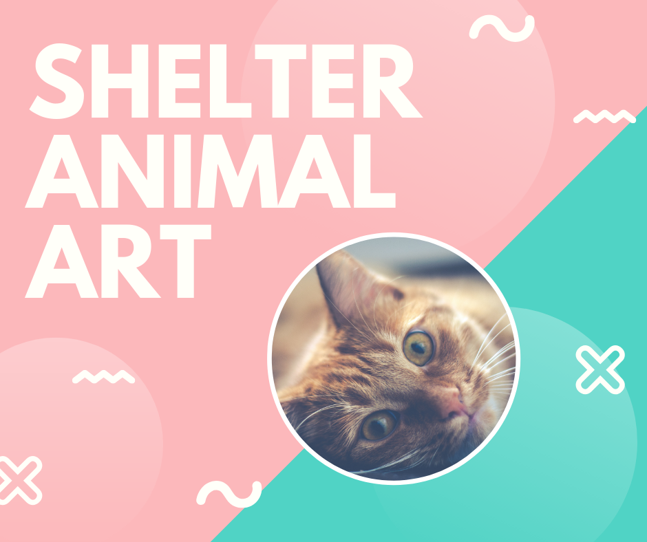 Shelter Animal Art