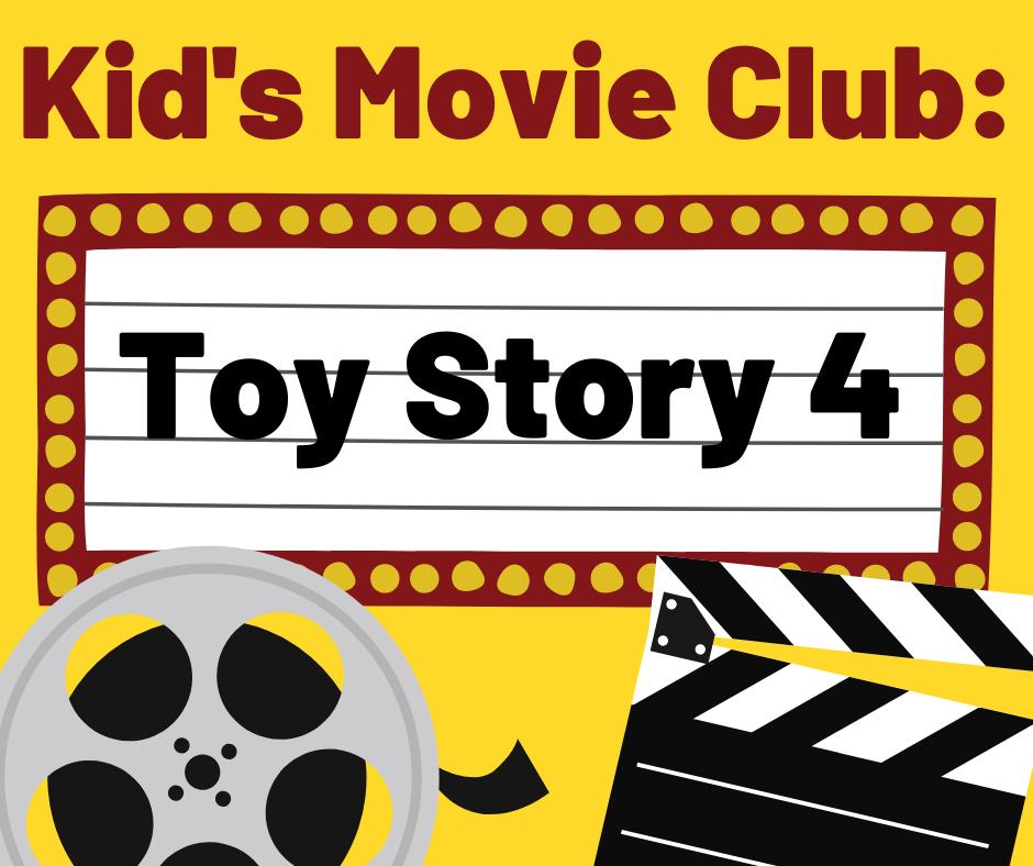 Kid's Movie Club: Toy Story 4