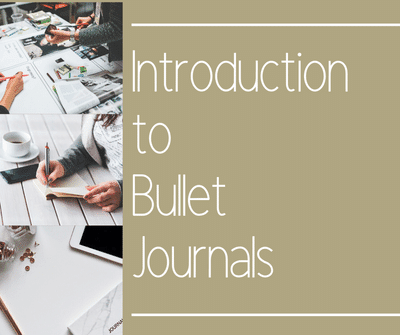 Introduction to Bullet Journals