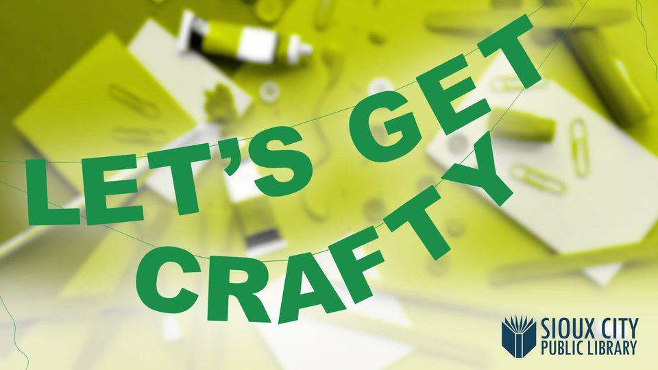 Let's Get Crafty!
