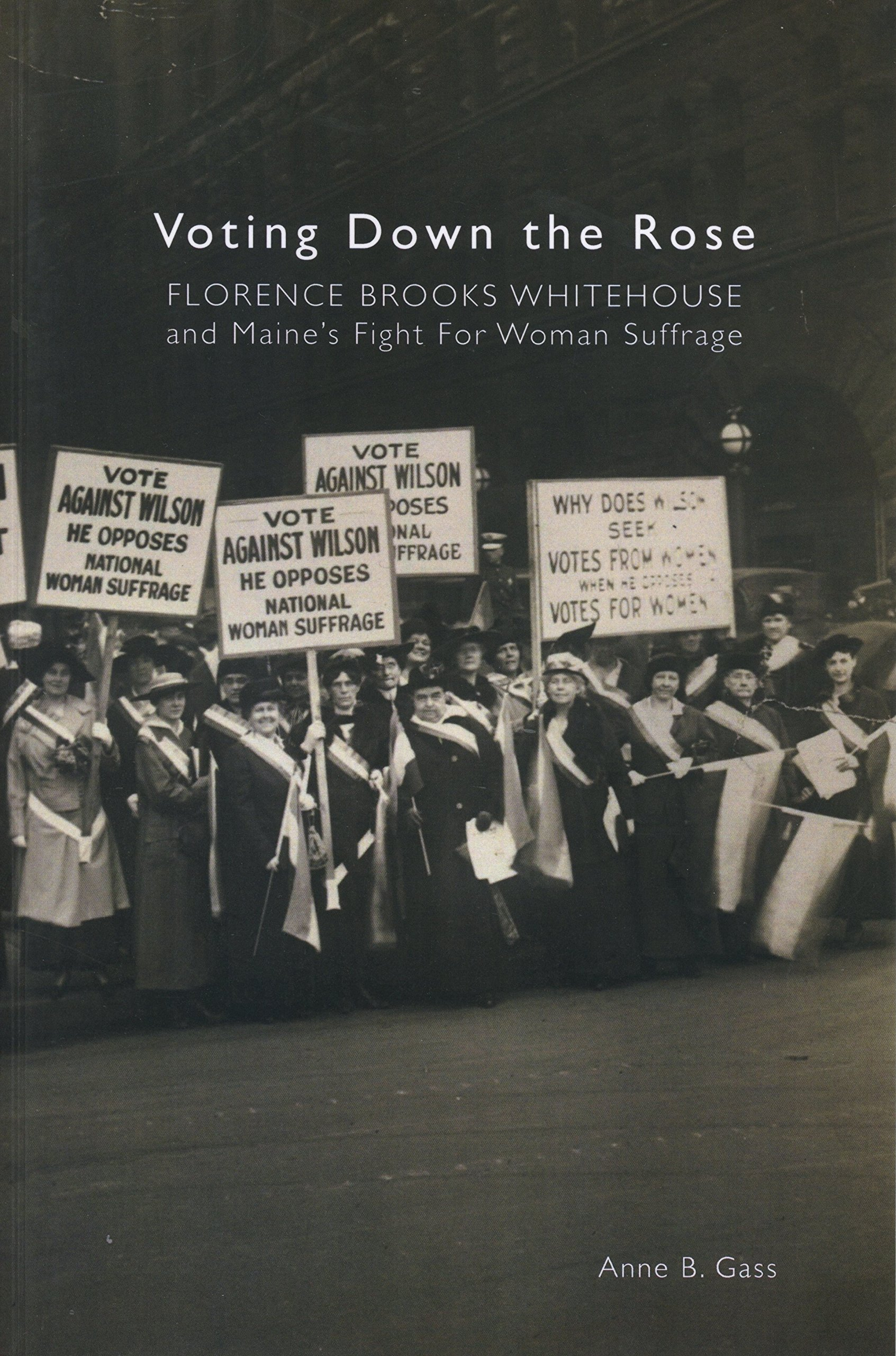 Exploring Non-fiction Stories: Voting Down the Rose, Maine's Fight for Woman Suffrage