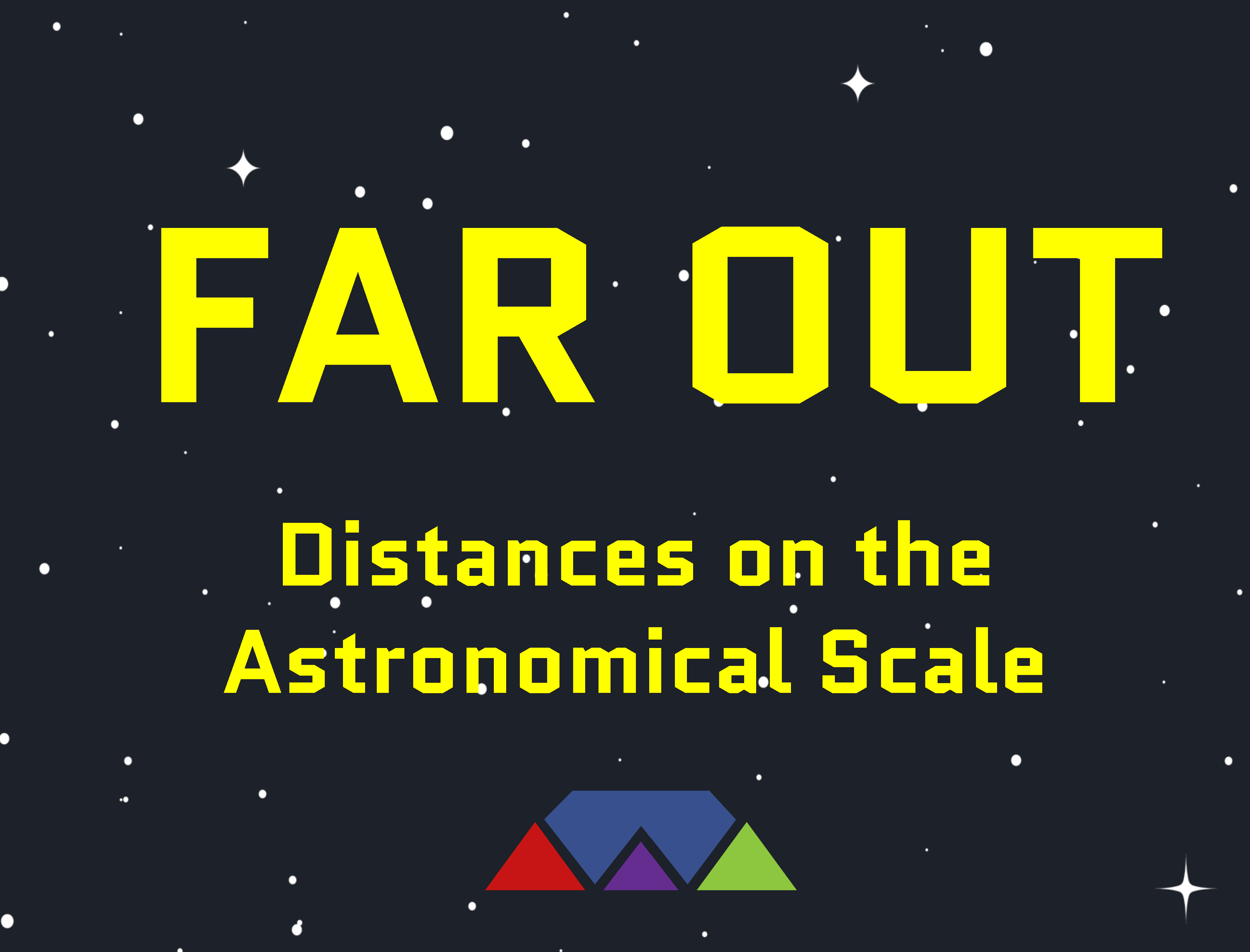Far Out: Distances on the Astronomical Scale
