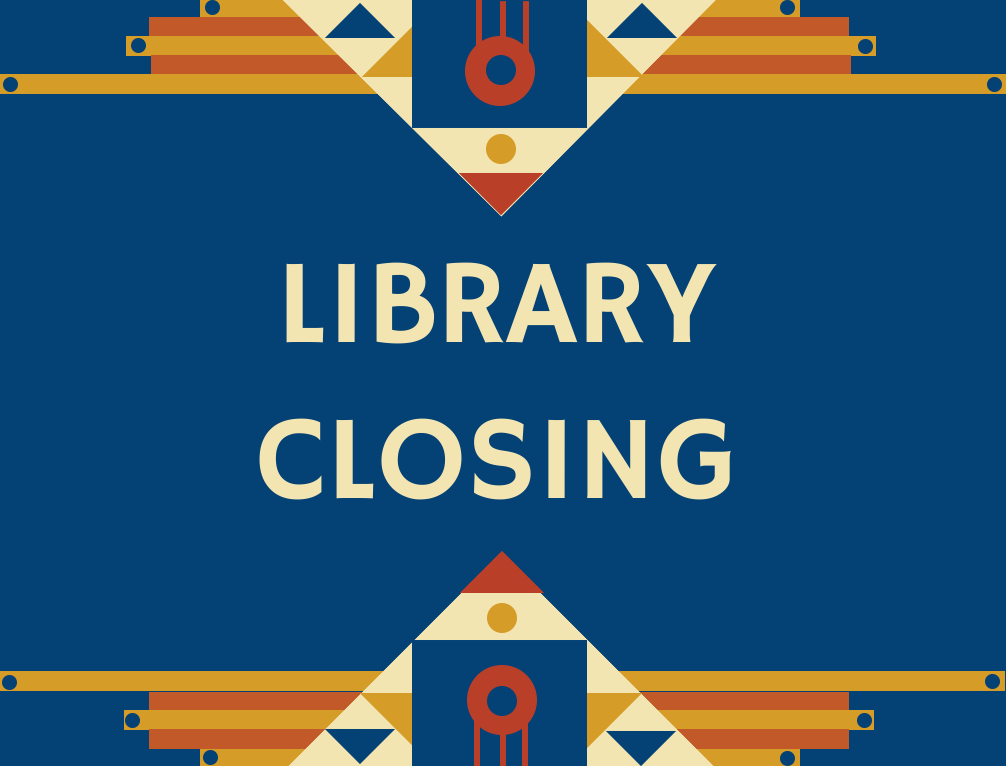 Closed for Indigenous Peoples Day and Columbus Day