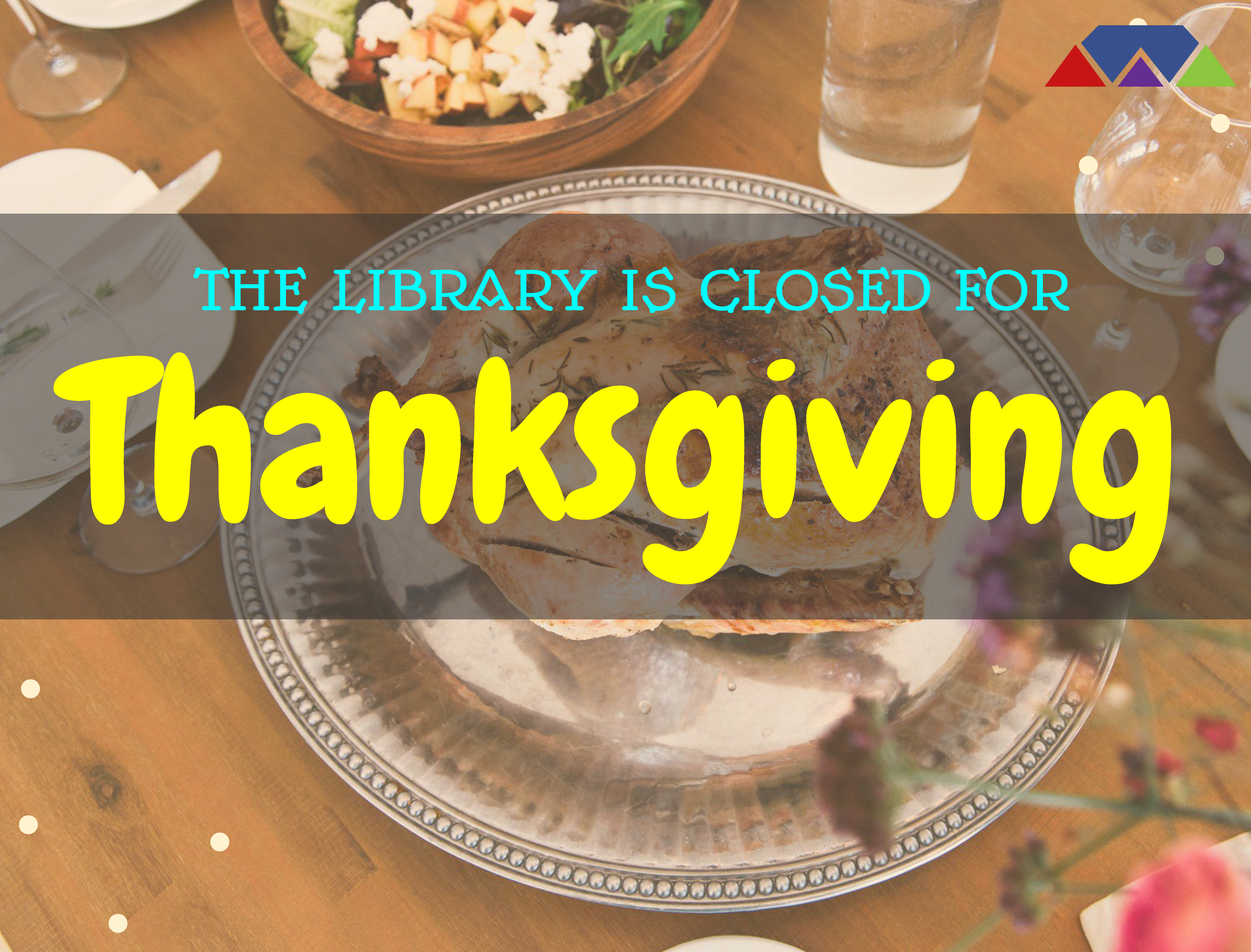 Closed for Thanksgiving Friday