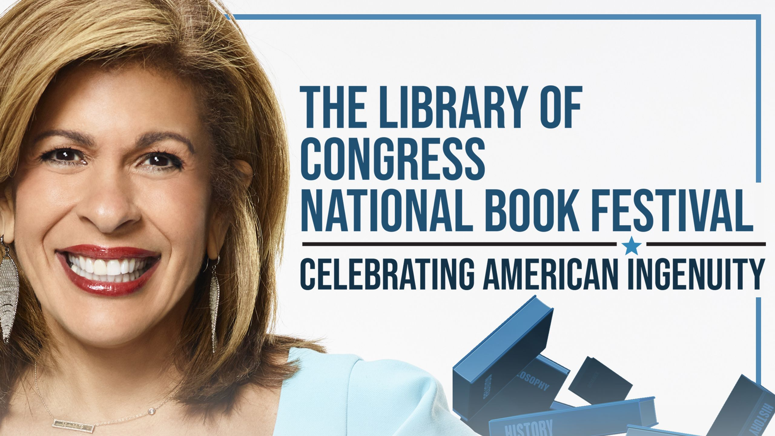 The Library of Congress National Book Festival: Celebrating American Ingenuity