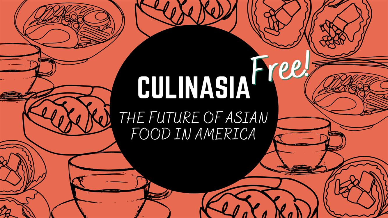 """""""Fast, Casual, Ethnic"""": Asian Food Beyond Misnomers and Myths"""