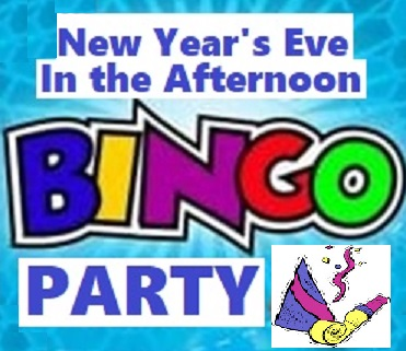 New Year's Eve in the Afternoon BINGO PARTY!