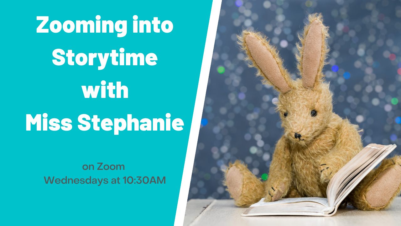 Zooming into Storytime with Miss Stephanie