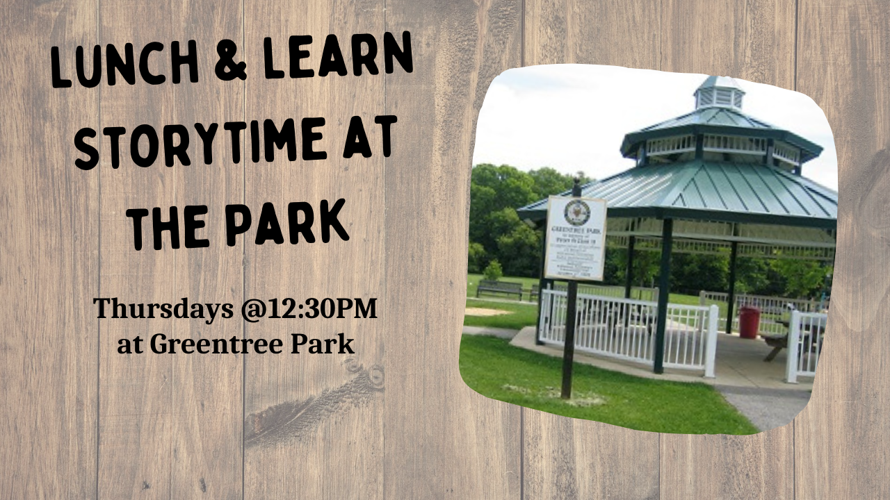 Lunch & Learn Storytime at the Park