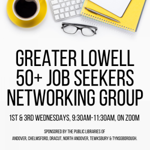 50+ Job Seekers Networking Group of Greater Lowell