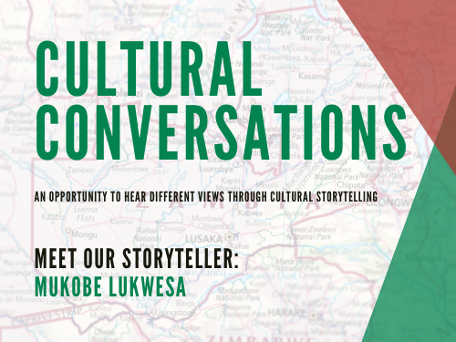 Cultural Conversations Online featuring storyteller Mukobe Lukwesa!