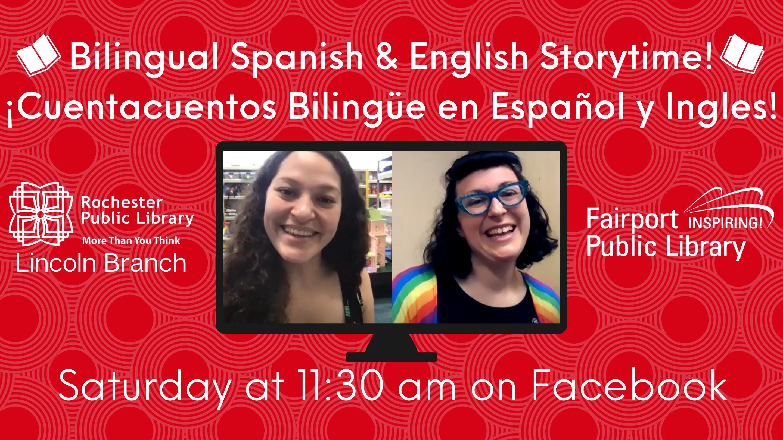 Bilingual Spanish-English Storytime/Cuentacuentos Bilingüe en Español y Ingles