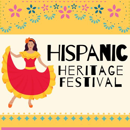 Hispanic Heritage Fesitval/ Festival de la Herencia Hispana