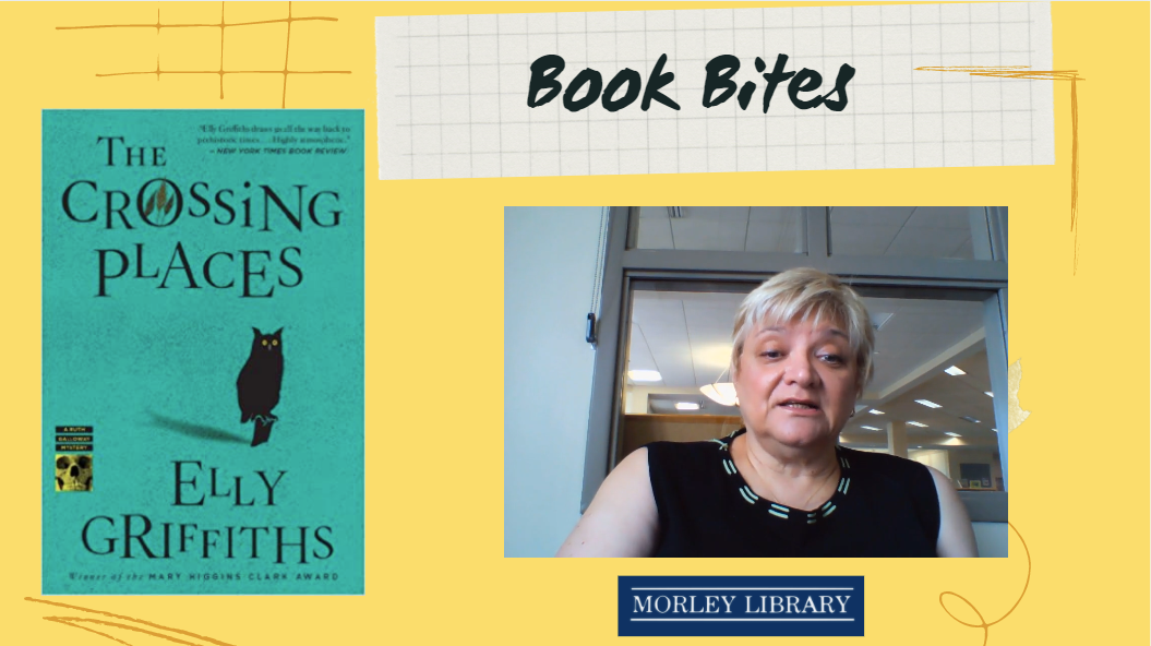 Books Bites: The Crossing Places by Elly Griffiths