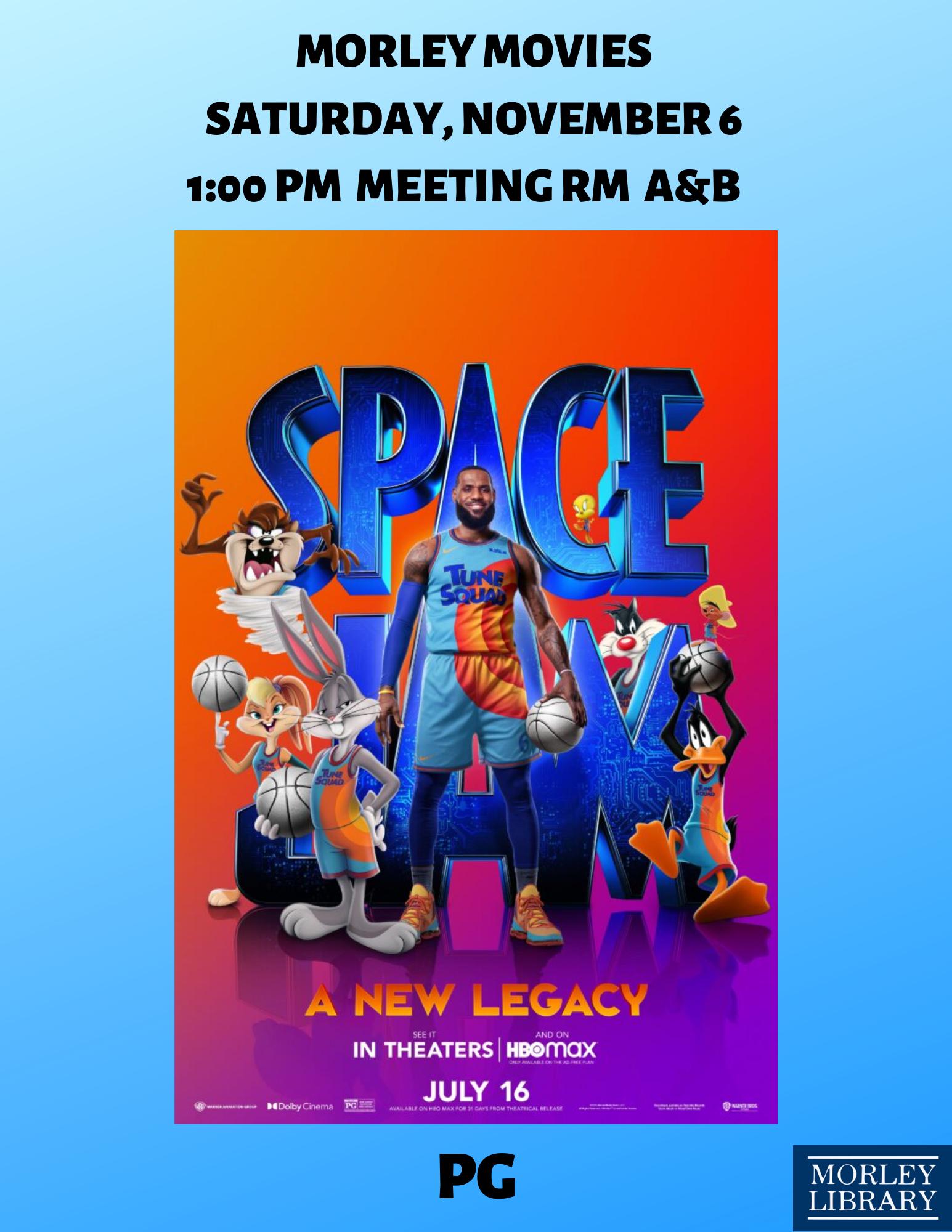 Morley Movies: Space Jam (2021)