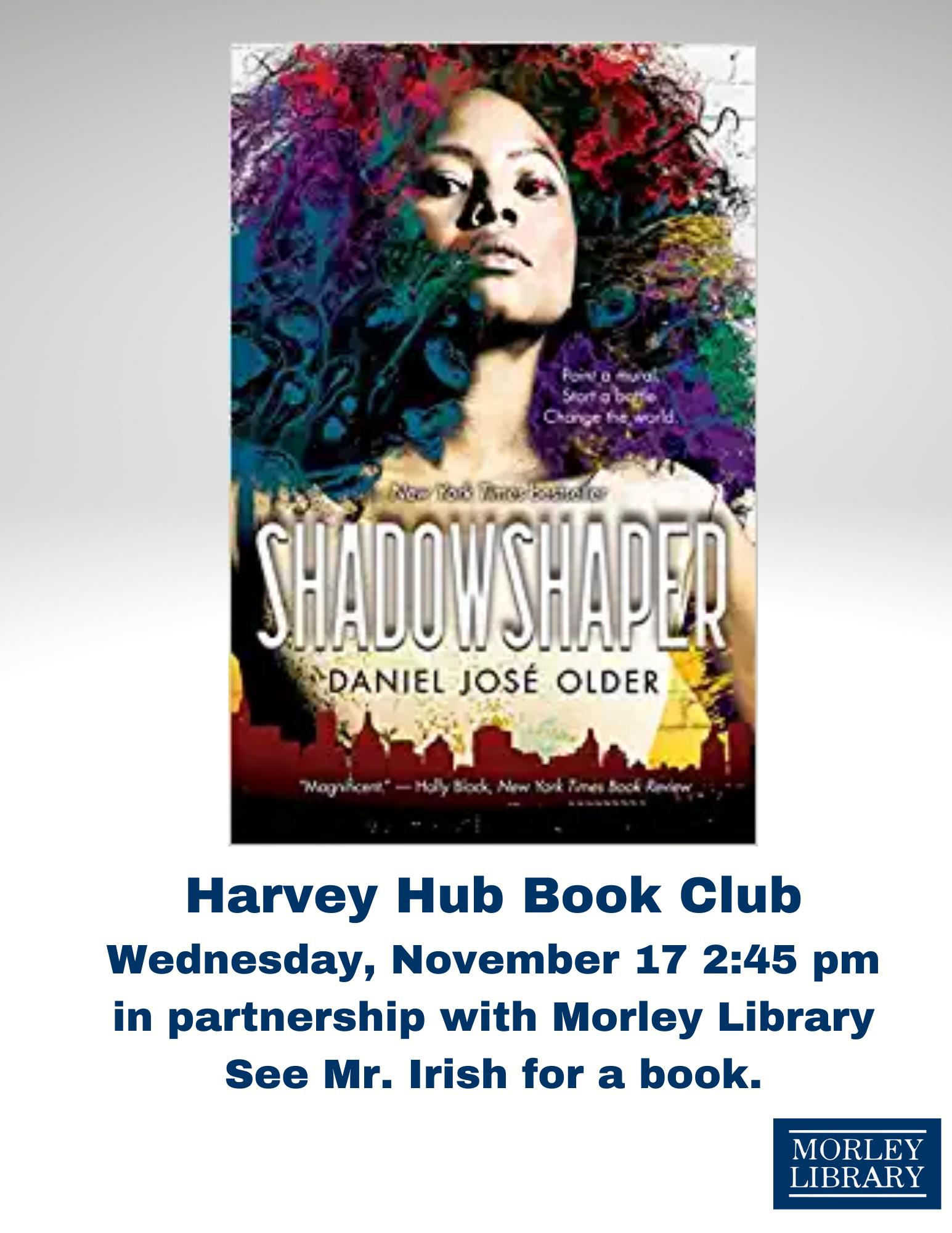 Harvey Hub Book Club: Shadowshaper by Daniel Jose Older