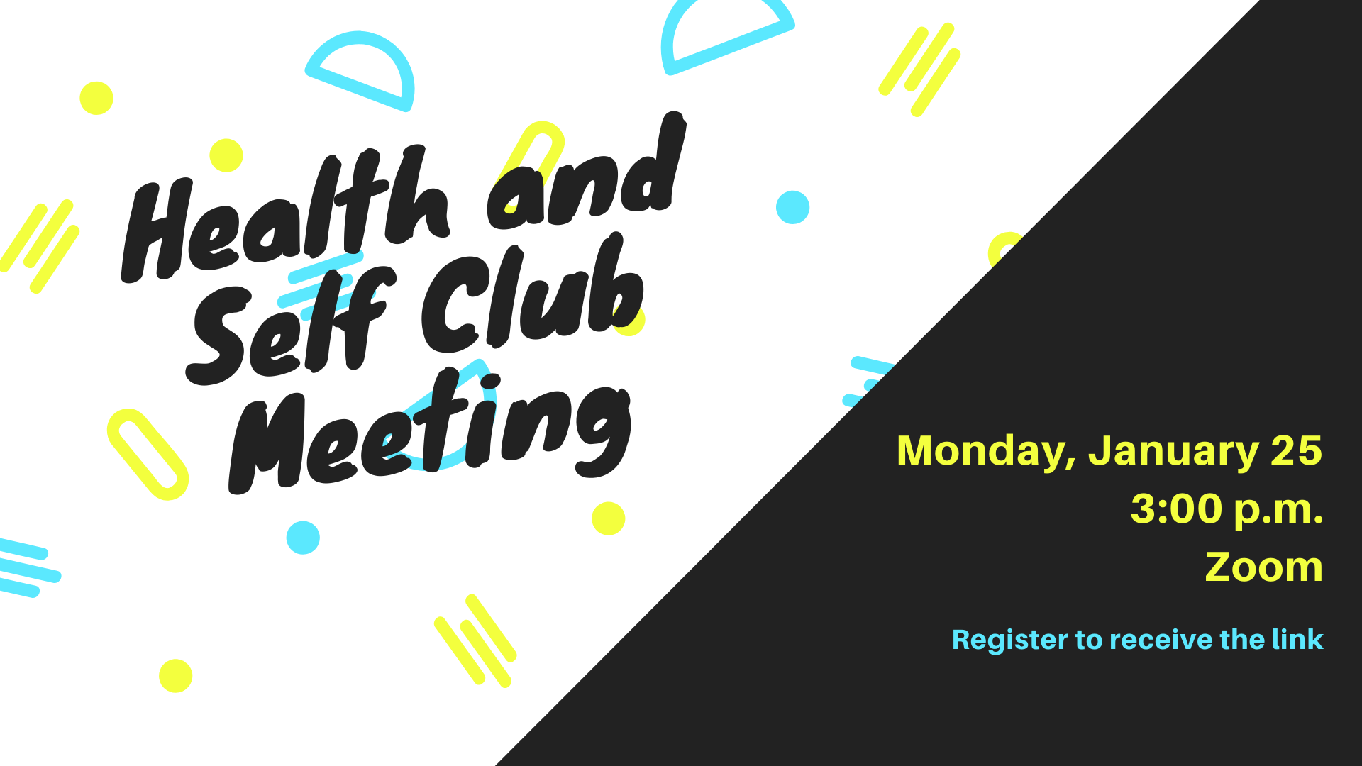 Health and Self Club Meeting (Virtual)
