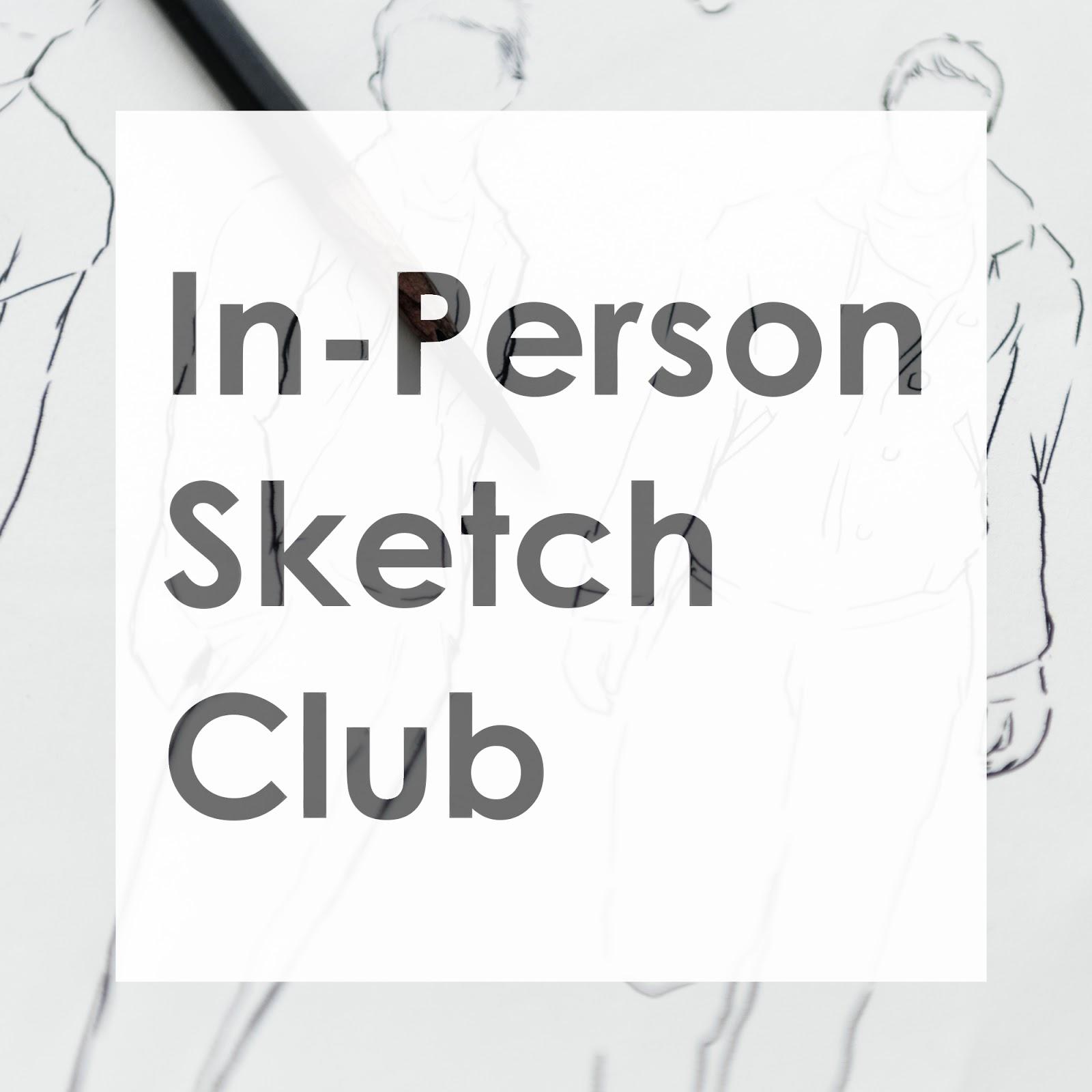 In-person Sketch Club