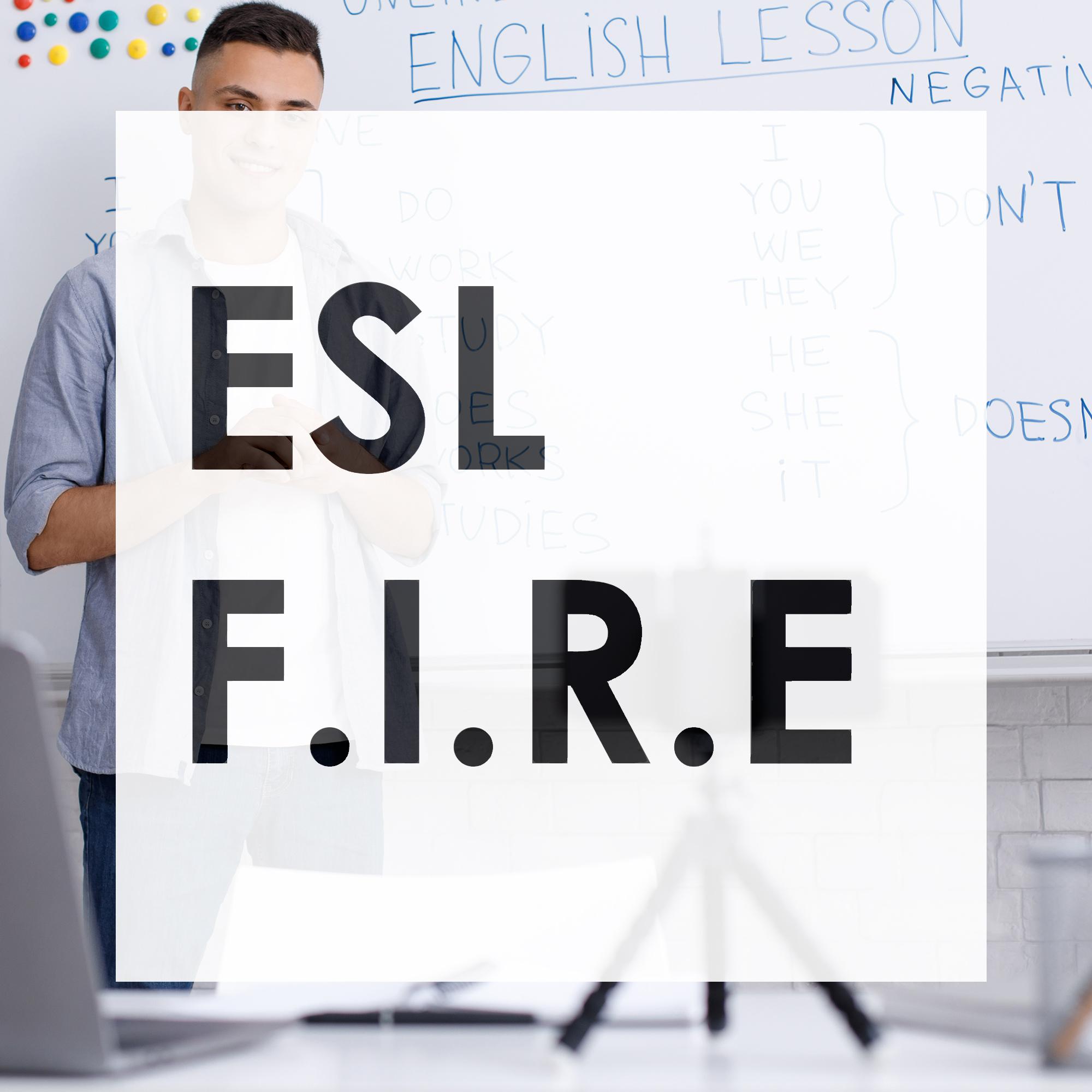 ESL F.I.R.E. - ESL Families Inspiring and Reinforcing Education Workshop