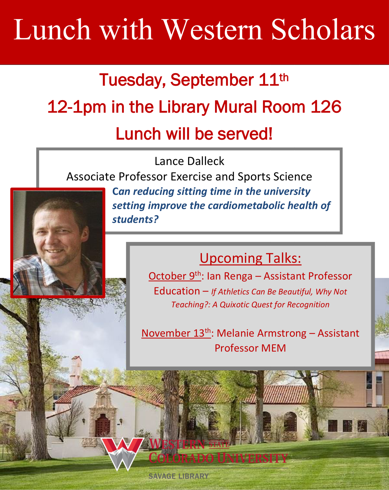Lunch with Western Scholars: Lance Dalleck