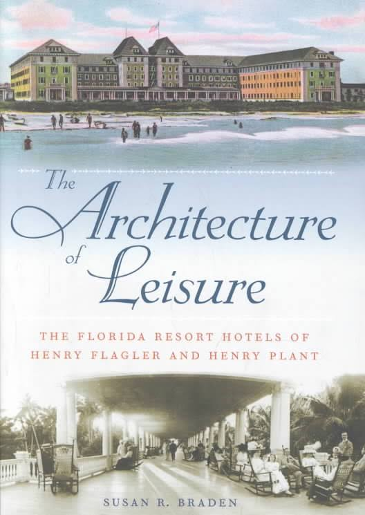 The Architecture of Leisure