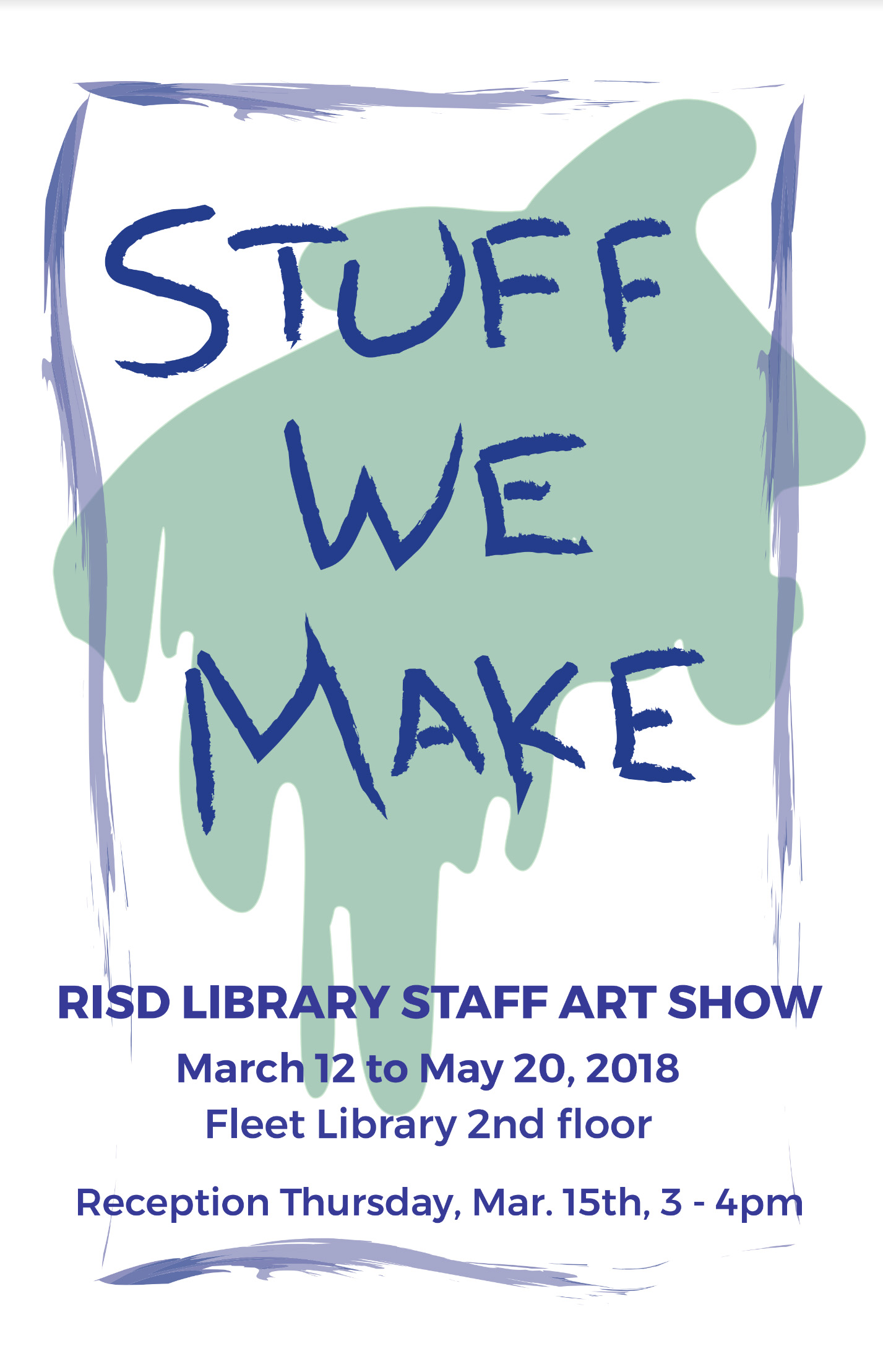 Stuff We Make: Library Staff Art Show