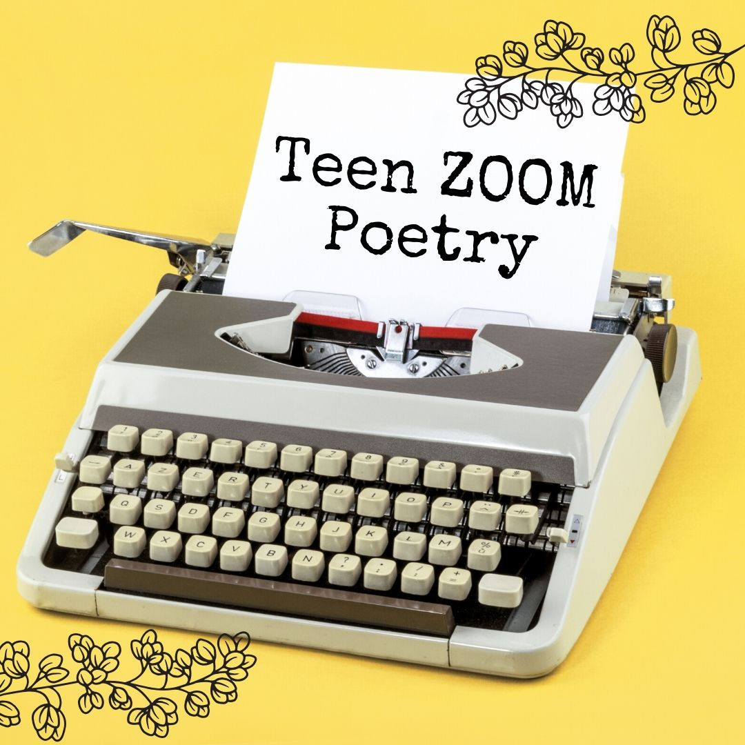 Teen Zoom Poetry