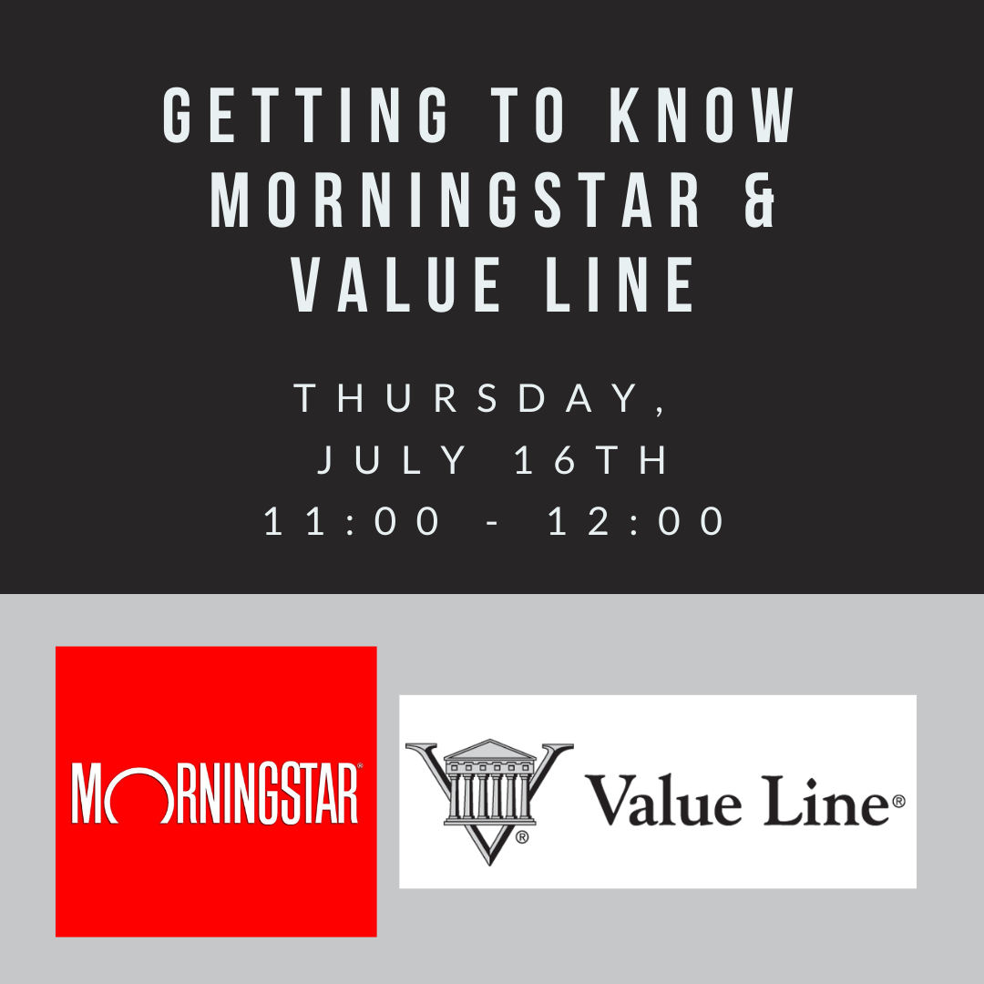 Get to Know Morningstar & Value Line (Zoom)