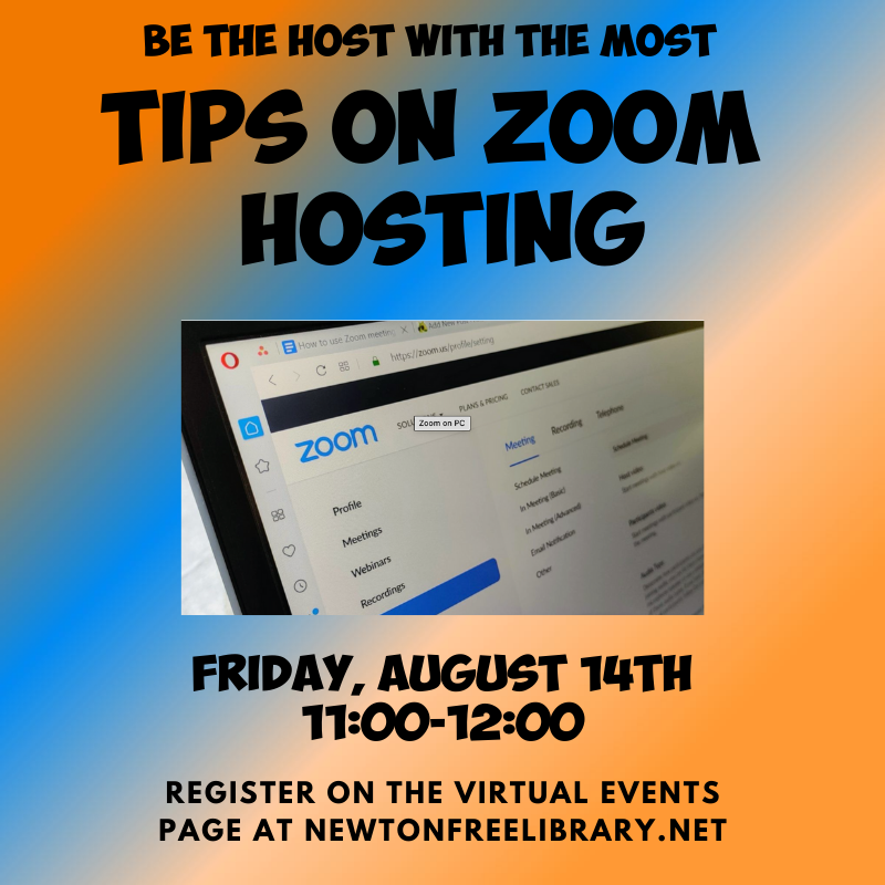 Be the Host with the Most - Tips on Zoom Hosting