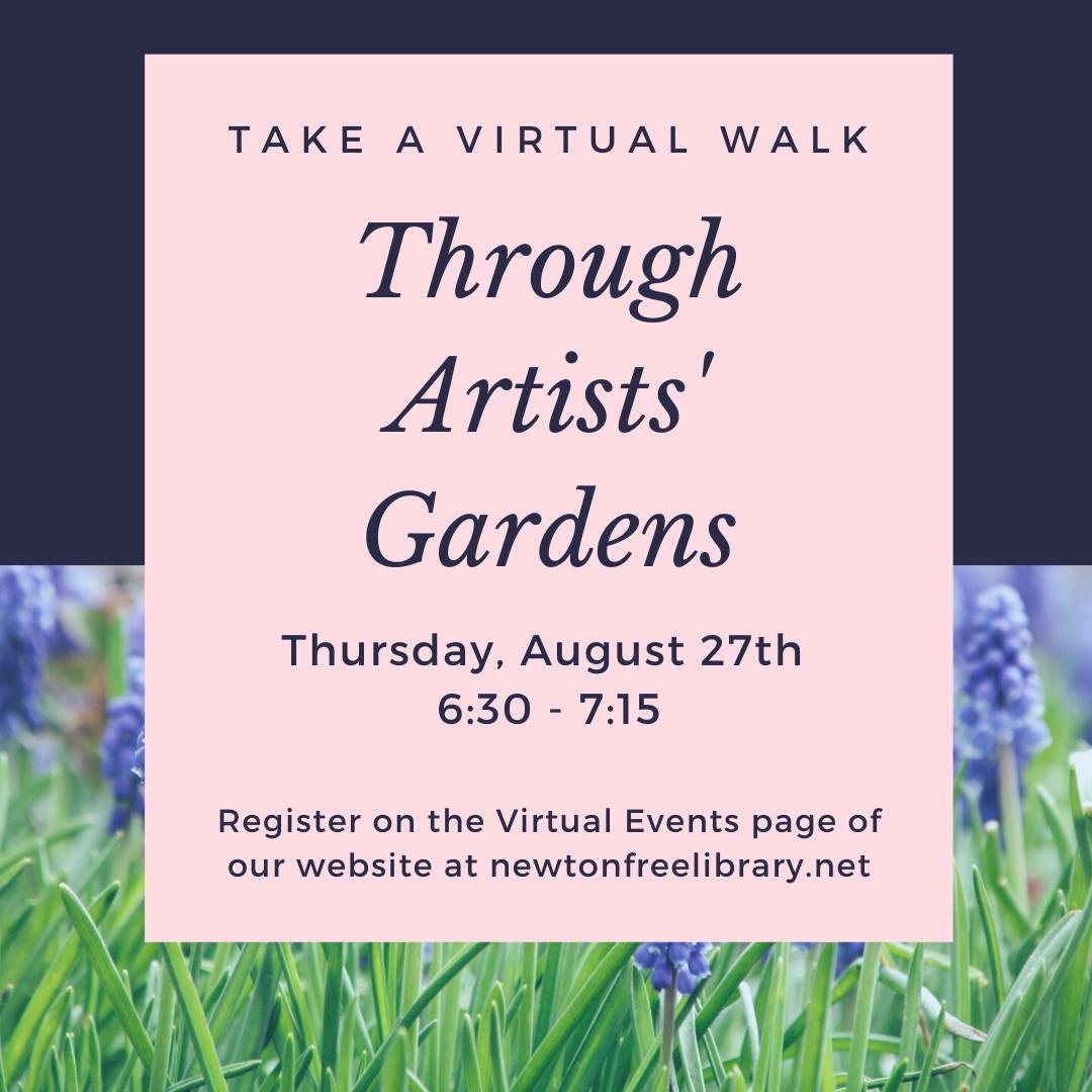 A Virtual Walk Through Artists' Gardens